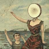 In the aeroplane over the sea /  Neutral Milk Hotel.
