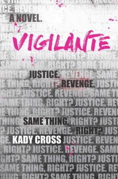 Vigilante : a novel / Kady Cross. - Kady Cross.