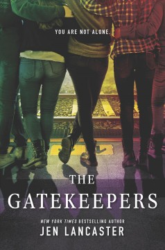 The gatekeepers /  Jen Lancaster - Jen Lancaster
