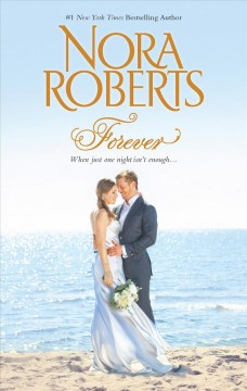 Forever /  Nora Roberts.