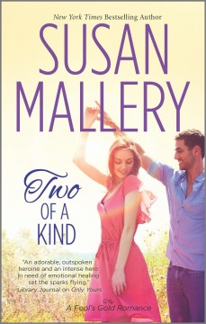 Two of a kind /  Susan Mallery.