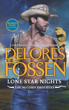 Lone star nights /  Delores Fossen.