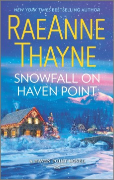 Snowfall on Haven Point /  RaeAnne Thayne. - RaeAnne Thayne.
