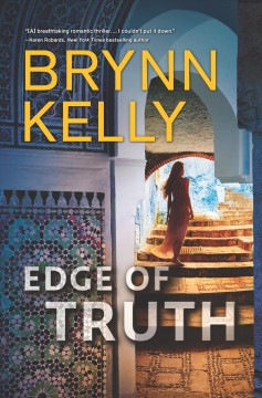 Edge of truth /  Brynn Kelly. - Brynn Kelly.
