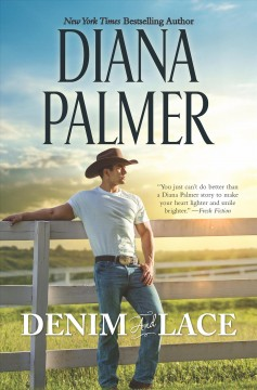 Denim and lace /  Diana Palmer. - Diana Palmer.