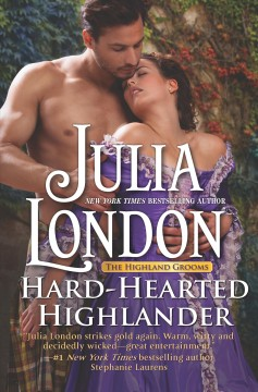 Hard-hearted Highlander /  Julia London.