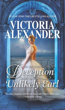 The lady travelers guide to deception with an unlikely earl /  Victoria Alexander. - Victoria Alexander.