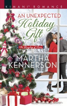 An unexpected holiday gift /  Martha Kennerson. - Martha Kennerson.