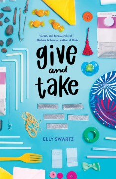 Give and take /  Elly Swartz.