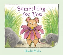 Something for you /  Charlie Mylie. - Charlie Mylie.