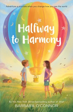 Halfway to Harmony /  Barbara O'Connor. - Barbara O'Connor.