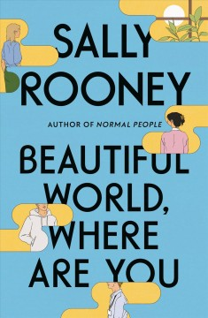 Beautiful World, Where Are You / Sally Rooney - Sally Rooney