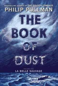 The book of dust /  Philip Pullman. - Philip Pullman.