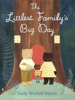 The Littlest Family's big day /  Emily Winfield Martin.
