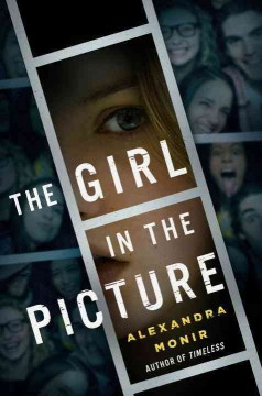 The girl in the picture /  Alexandra Monir. - Alexandra Monir.