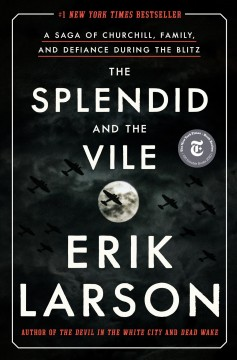 The Splendid And The Vile / Erik Larson - Erik Larson