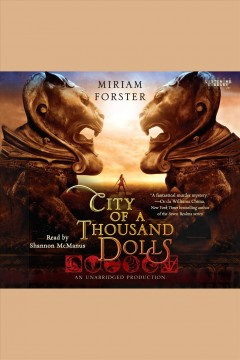 City of a Thousand Dolls /  Miriam Forster.