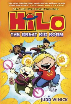 Hilo : The great big boom / by Judd Winick ; color by Steve Hamaker.