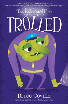 Trolled /  Bruce Coville ; illustrations by Paul Kidby. - Bruce Coville ; illustrations by Paul Kidby.