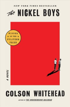 The Nickel Boys / Colson Whitehead - Colson Whitehead