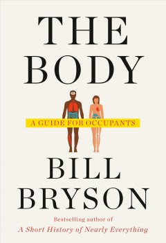 The Body / Bill Bryson