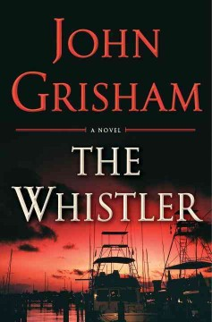 The Whistler / John Grisham - John Grisham