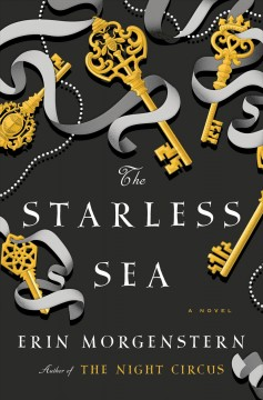 The Starless Sea / Erin Morgenstern - Erin Morgenstern