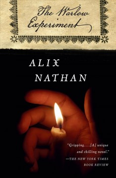 The Warlow experiment : a novel / by Alix Nathan.
