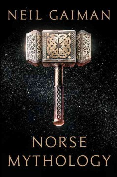 Norse Mythology / Neil Gaiman - Neil Gaiman