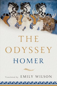 The Odyssey /  Homer ; translated by Emily Wilson.