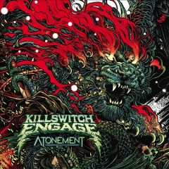 Atonement /  Killswitch Engage. - Killswitch Engage.