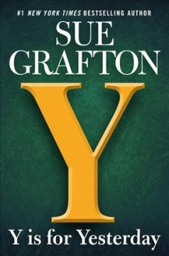 Y Is For Yesterday / Sue Grafton - Sue Grafton
