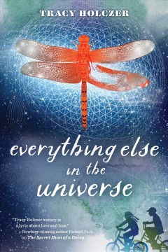 Everything else in the universe /  Tracy Holczer. - Tracy Holczer.