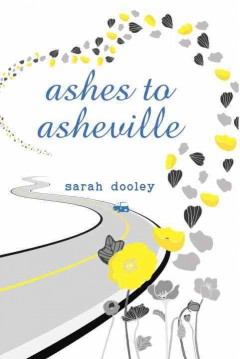 Ashes to Asheville /  Sarah Dooley.