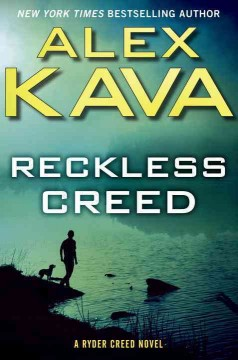 Reckless creed /  Alex Kava. - Alex Kava.
