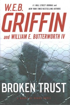 Broken Trust / WEB Griffin and William E Butterworth - WEB Griffin and William E Butterworth