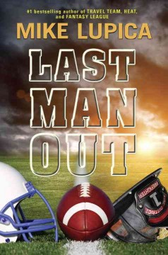 Last man out /  Mike Lupica.