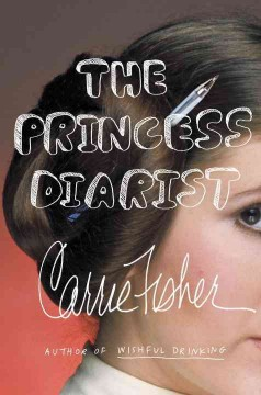 The Princess Diarist / Carrie Fisher