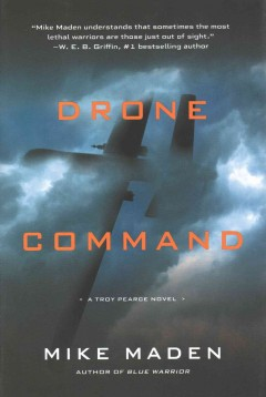 Drone command /  Mike Maden. - Mike Maden.