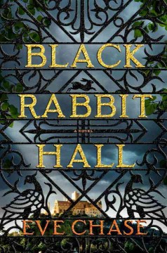 Black Rabbit Hall /  Eve Chase.