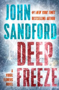 Deep freeze /  John Sandford. - John Sandford.