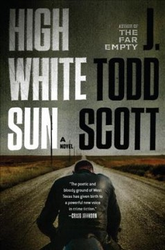 High white sun /  J. Todd Scott. - J. Todd Scott.