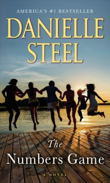 The numbers game : a novel / Danielle Steel.
