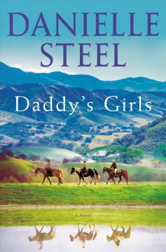 Daddy's Girls / Danielle Steel - Danielle Steel
