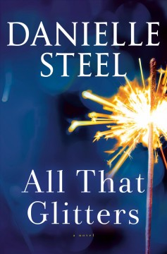 All That Glitters / Danielle Steel - Danielle Steel