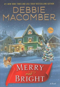 Merry And Bright / Debbie Macomber - Debbie Macomber