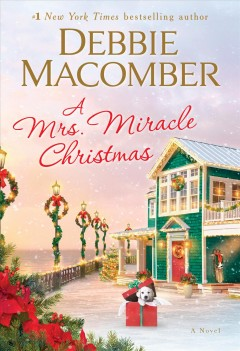 A Mrs. Miracle Christmas / Debbie Macomber - Debbie Macomber
