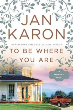 To Be Where You Are / Jan Karon - Jan Karon