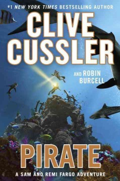Pirate / Clive Cussler and Robin Burcell - Clive Cussler and Robin Burcell