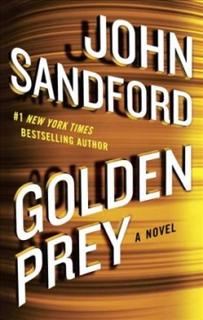Golden prey /  John Sandford.